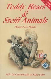 Teddy Bears and Steiff Animals: First Series.