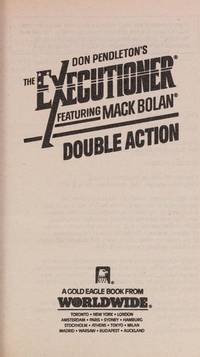 Executioner #167: Double Action (Mack Bolan : Don Pendleton's : The Executioner, No. 167)