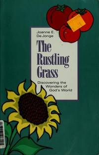 The Rustling Grass (Discovering the Wonders of God's World)