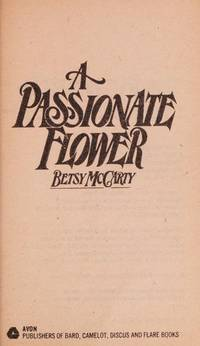 A Passionate Flower