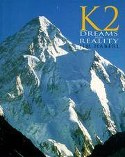 K2 Dreams and Reality (Raincoast Journeys)