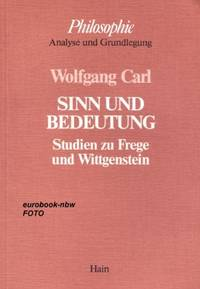 SINN UND BEDEUTUNG Studien Zu Frege Und Wittgenstein