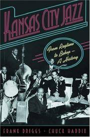 Kansas City Jazz : From Ragtime to Bebop - A History by  Frank Driggs - Hardcover - from Better World Books  (SKU: 5744054-75)