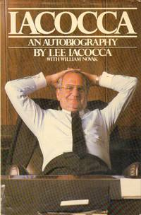 Iacocca : An Autobiography by  Lee Iacocca - Hardcover - Seventh Edition - 1984 - from Novel Ideas Books (SKU: 32422)