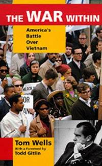 The War Within America's Battle over Vietnam