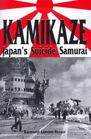 Kamikaze : Japan's Suicide Samurai