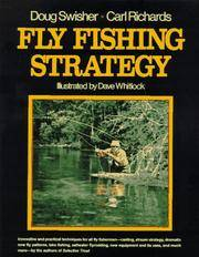 Fly Fishing Strategy and Selective Trout