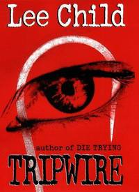 Tripwire (Jack Reacher, No. 3) by Lee Child - Hardcover - 1999-06-28 - from Ergodebooks and Biblio.com