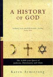 image of History of God: The 4000 Year Quest of Judaism, Christianity and Islam