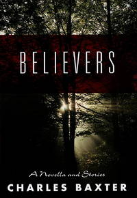 Believers- a Novella and Stories