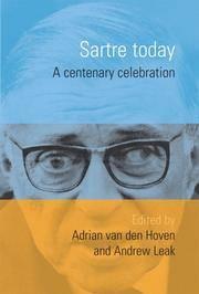 Sartre Today: A Centenary Celebration