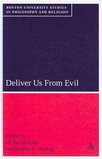 Deliver Us from Evil (Boston University Studies in Philosophy and Religion)
