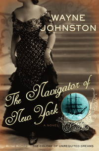 THE NAVIGATOR OF NEW YORK: A Novel