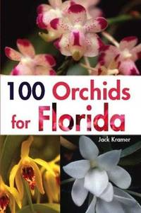 100 Orchids for Florida