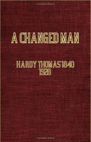 A CHANGED MAN: The Waiting Supper and Other Tales concluding with The Romantic Adventures of a Milkmaid by Thomas Hardy - Paperback - 2006-02-14 - from Ergodebooks and Biblio.com