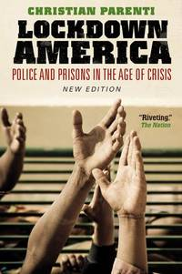 image of Lockdown America: Police and Prisons in the Age of Crisis (New Edition)