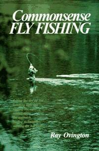 Commonsense Fly Fishing