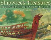 Shipwreck Treasures:  Disaster and Discovery on Canada's East Coast