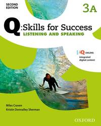 Q Skills for Success: Level 3: Listening & Speaking Split Student Book a with IQ Online