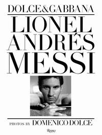 Lionel Andres Messi: Domenico Dolce