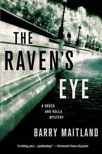 RAVEN'S EYE (Brock and Kolla Mysteries)