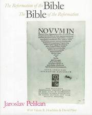 The Reformation of the Bible: The Bible of the Reformation