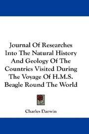 Journal Of Researches Into the Natural History and Geology Of the Countries Visited During the Voyage Of Hms Beagle Round the World