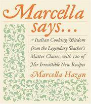 MARCELLA SAYS... by  Marcella Hazan - Signed First Edition - 2004 - from A. Parker's Books, Inc. (SKU: 50758)