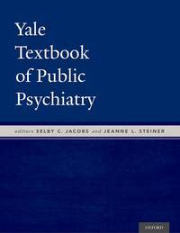 Yale Textbook of Public Psychiatry