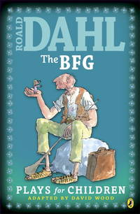 image of The Bfg: Plays For Children