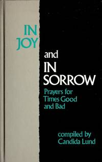 In Joy and in Sorrow by Lund Candida - Hardcover - 1984 - from Francois Books (SKU: 3061)