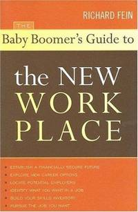 The Baby Boomers Guide to the New Work Place