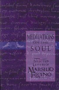 Meditations On the Soul