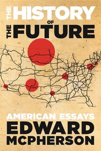 The History of the Future by Edward McPherson - Paperback - from Discover Books (SKU: 3323154045)