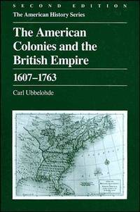 The American Colonies and The British Empire, 1607-1763