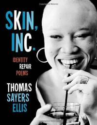 Skin, Inc.: Identity Repair Poems.