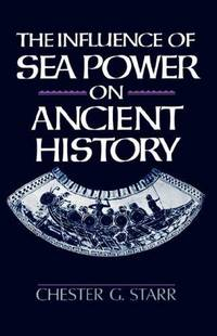 image of The Influence of Sea Power on Ancient History