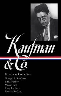 Kaufman and Co.  Broadway Comedies
