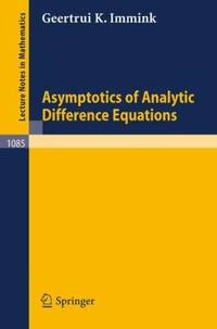 ASYMPTOTICS OF ANALYTIC DIFFERENCE EQUATIONS. ISBN 3-540-13867-6