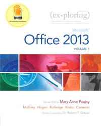 Exploring Microsoft Office 2013, Volume 1 (Exploring for Office 2013) by Mary Anne Poatsy; Keith Mulbery; Cynthia Krebs; Lynn Hogan; Amy Rutledge; Eric Cameron - 2013-04-20 - from Universal Textbook (SKU: PART003312)