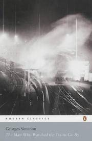 image of Man Who Watched the Trains Go By