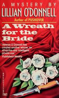 A Wreath for the Bride [Paperback]  by O'Donnell, Lillian