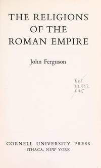 image of The Religions of the Roman Empire (Aspects of Greek and Roman Life)