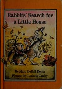 Rabbits' Search for a Little House