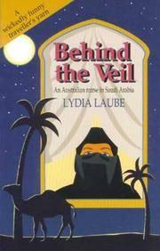 Behind the Veil - an Australian Nurse in Saudi Arabia