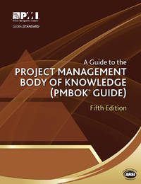 A Guide to the Project Management Body of Knowledge (PMBOK® Guide)?Fifth...