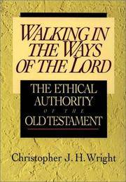 Walking In the Ways Of the Lord