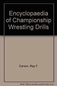 Encyclopedia of Championship Wrestling Drills