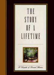 The Story of a Lifetime : a Keepsake of Personal Memoirs
