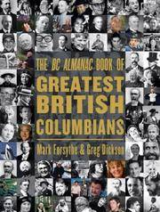 The BC Almanac Book of Greatest British Columbians by  Greg  Mark; Dickson - Signed First Edition - 2005 - from Hourglass Books and Biblio.com
